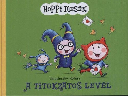 Hoppi mesék - A titokzatos levél - Salusinszky Miklós pdf epub