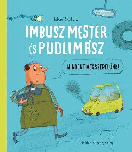 Imbusz mester és Pudlimász - May Szilvia |