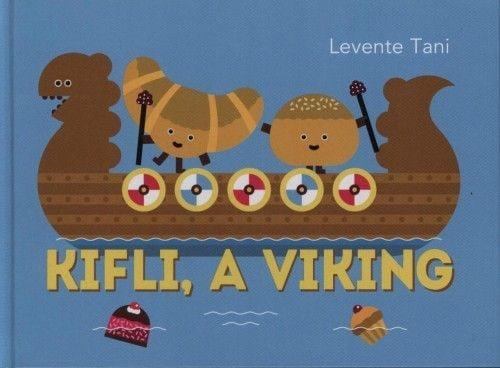 Kifli, a viking