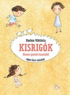 Kisrigók - Paulon Viktória pdf epub