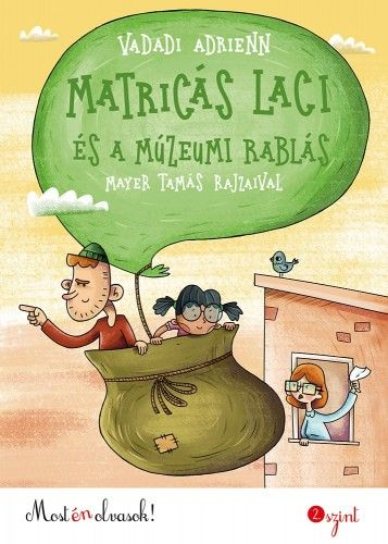 Matricás Laci és a múzeumi rablás - Vadadi Adrienn pdf epub