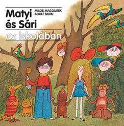 Matyi és Sári az iskolában - Milos Macourek pdf epub