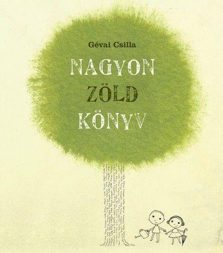 Nagyon zöld könyv - új, átdolgozott kiadás