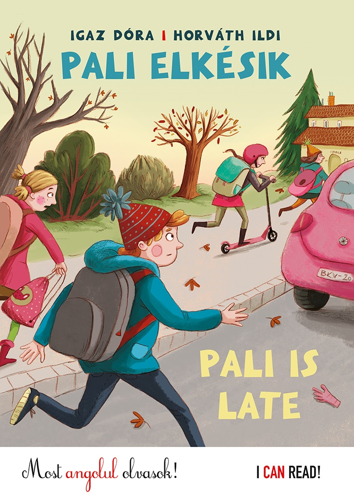 Pali elkésik - Pali is late