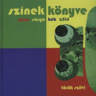Színek könyve - Török Szilvi pdf epub