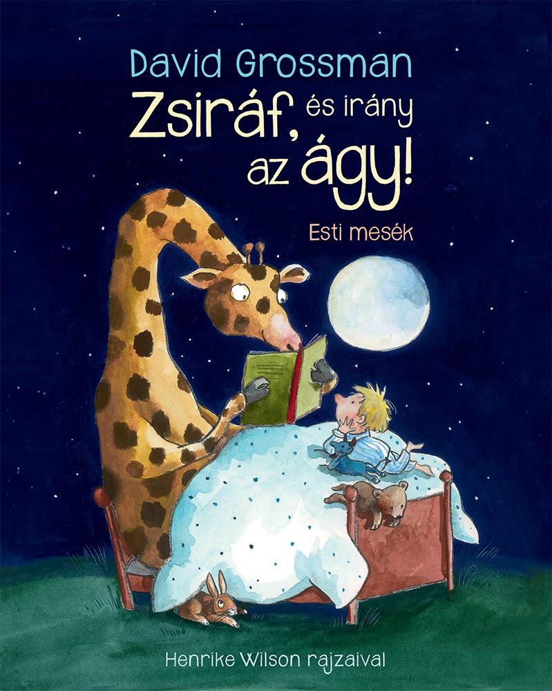 Zsiráf, és irány az ágy! - esti mesék