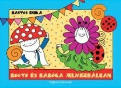 Bartos Erika - Bogyó és Babóca jelmezbálban