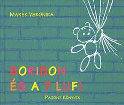 Boribon és a 7 lufi - Marék Veronika pdf epub