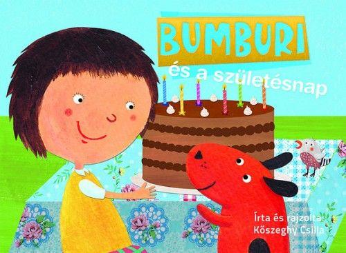 Bumburi és a születésnap - Kőszeghy Csilla pdf epub