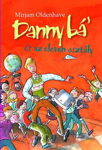 Danny bá' és az eleven osztály