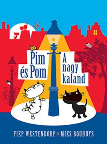 Pim és Pom - A nagy kaland