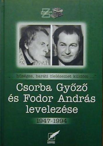 Csorba Győző és Fodor András levelezése 1947-1994