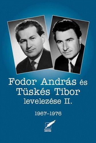 Fodor András és Tüskés Tibor levelezése II. - 1967-1976