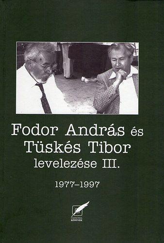 Fodor András és Tüskés Tibor levelezése III. - 1977-1997