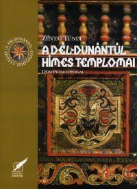 A Dél-Dunántúl hímes templomai - Zentai Tünde pdf epub