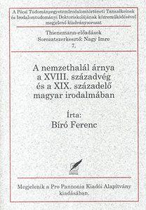 A nemzethalál árnya a XVIII. századvég és a XIX. századelő magyar irodalmában