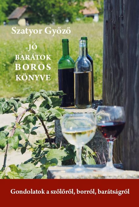 Jó barátok boros könyve