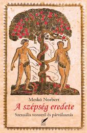 A szépség eredete - Meskó Norbert pdf epub
