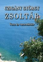 Zsoltár - Czigány György pdf epub