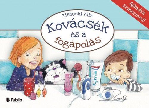 Kovácsék és a fogápolás - Ajándék színezővel!