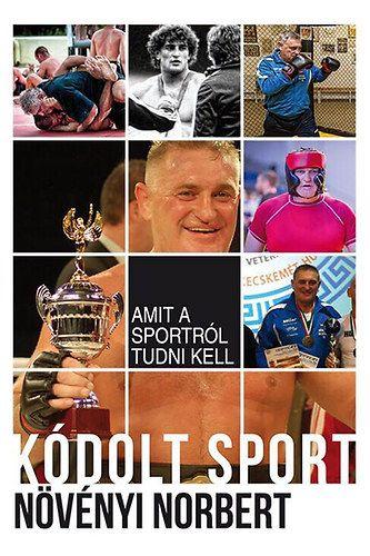 Kódolt sport - Növényi Norbert |