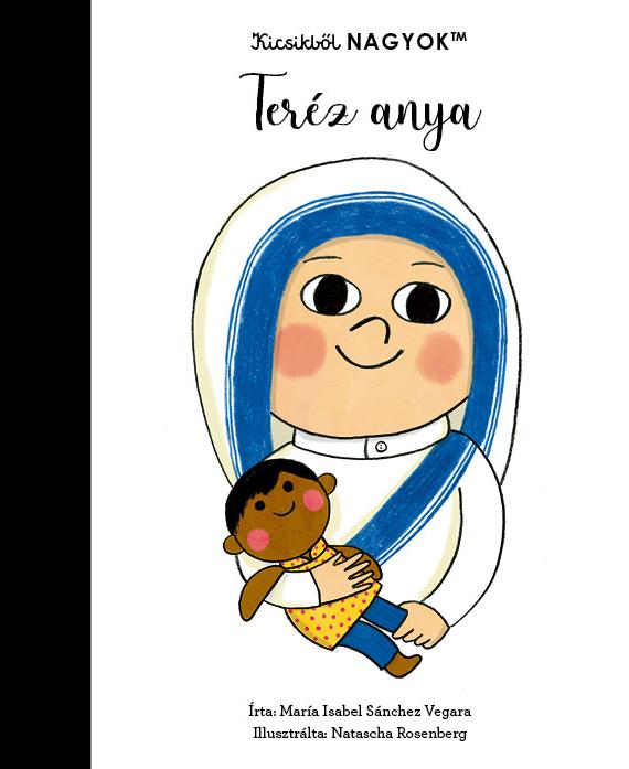 Kicsikből NAGYOK - Teréz anya