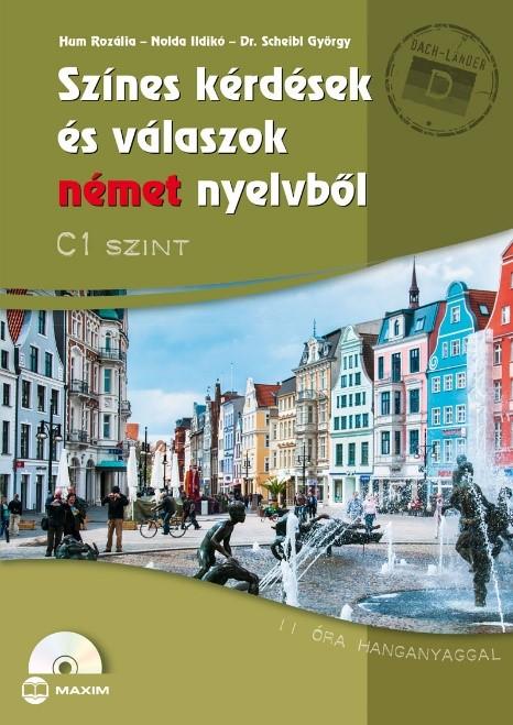 Színes kérdések és válaszok német nyelvből C1 szint (CD-melléklettel)
