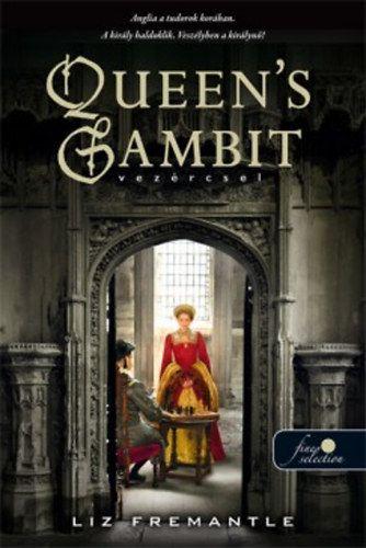 Queen's Gambit - Vezércsel - Liz Fremantle pdf epub