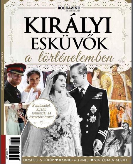Bookazine 2020/03 - Királyi Esküvők a történelemben
