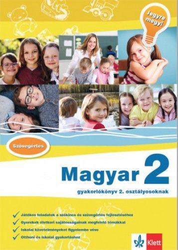Magyar 2 - Gyakorlókönyv 2. osztályosoknak - Jegyre megy!