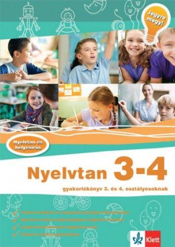 Nyelvtan 3-4 - Gyakorlókönyv 3. és 4. osztályosoknak - Jegyre megy!