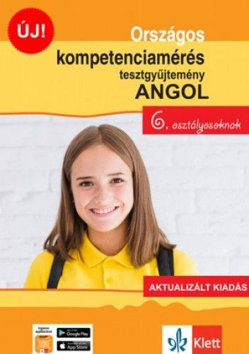 Országos kompetenciamérés tesztgyűjtemény angol - 6. osztályosoknak - Aktualizált kiadás + Ingyenes applikáció