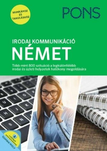 PONS Irodai kommunikáció - Német - Új kiadás