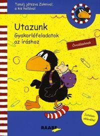 Tanulj játszva Zoknival, a kis hollóval - Utazunk - Nele Moost  