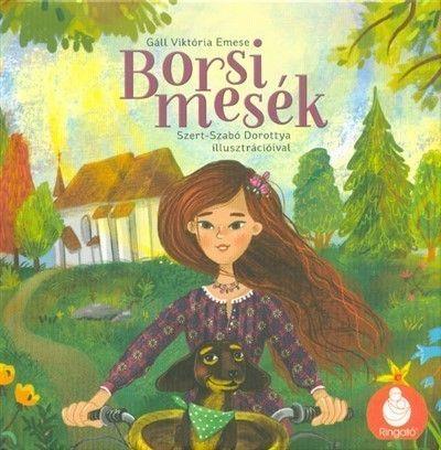 Borsi mesék - Gáll Viktória Emese |