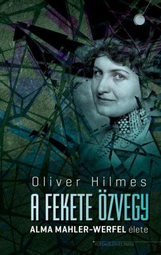 A fekete özvegy - Alma Mahler-Werfel élete