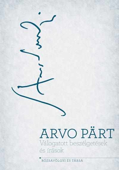 Válogatott beszélgetések és írások - Arvo Pärt pdf epub