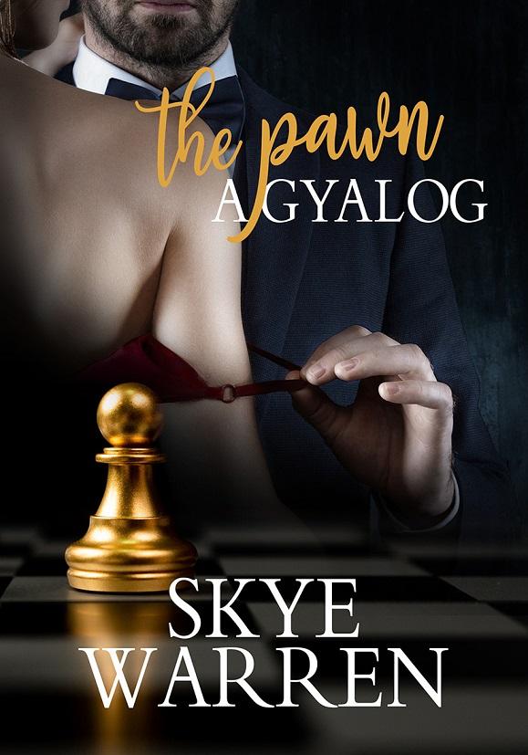 A gyalog - The Pawn