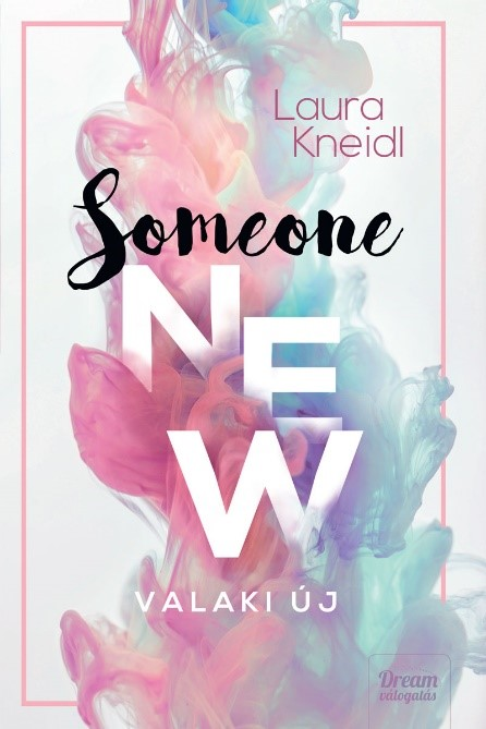 Someone New – Valaki új