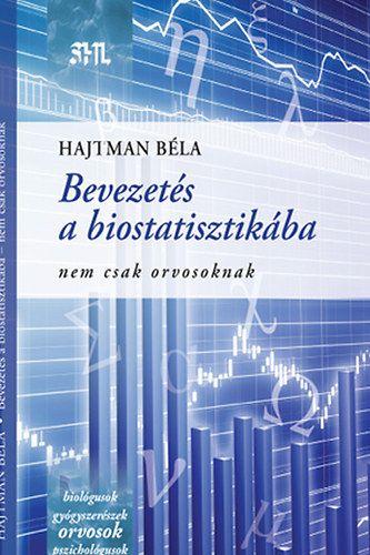 Bevezetés a biostatisztikába - Hajtman Béla pdf epub