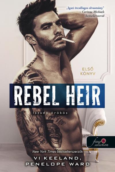 Rebel Heir - Lázadó örökös