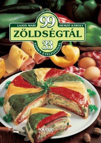 99 zöldségtál - 33 színes ételfotóval