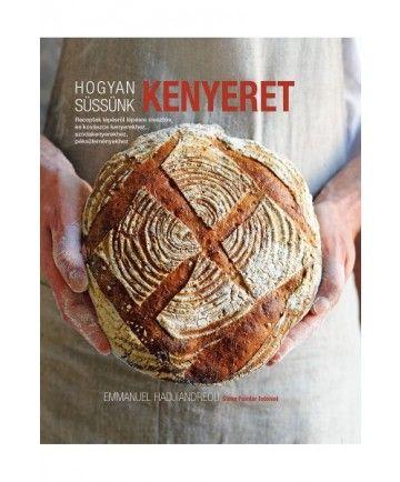 Hogyan süssünk kenyeret
