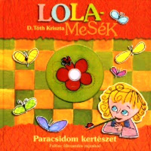 Lolamesék - Paracsidom kertészet