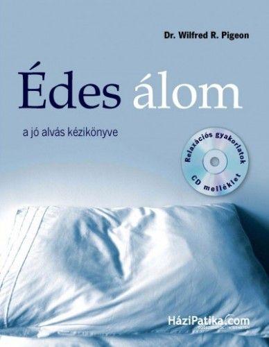 Édes álom - A jó alvás kézikönyve - CD melléklettel