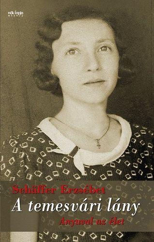 A temesvári lány - Anyuval az élet