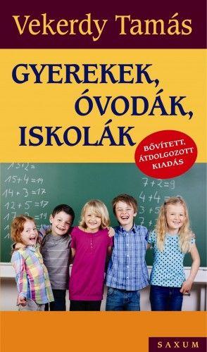 Gyerekek, óvodák, iskolák - 2016 Bővített, átdolgozott kiadás