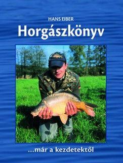 Horgászkönyv - Kezdőknek,haladóknak