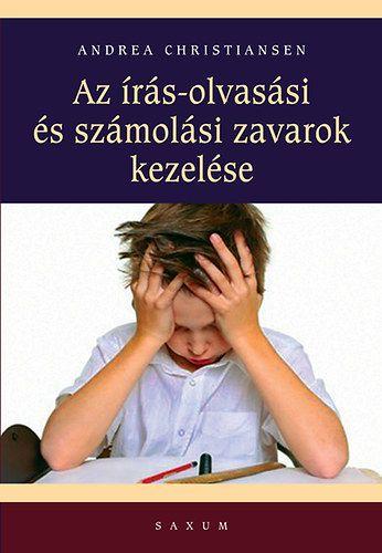 Az írás- olvasási és számolási zavarok kezelése