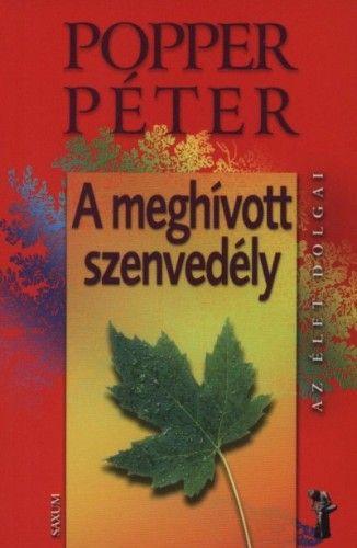 A meghívott szenvedély - Férfiak és nők titkai nyomában Popper Péter